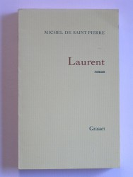 Michel de Saint-Pierre - Laurent