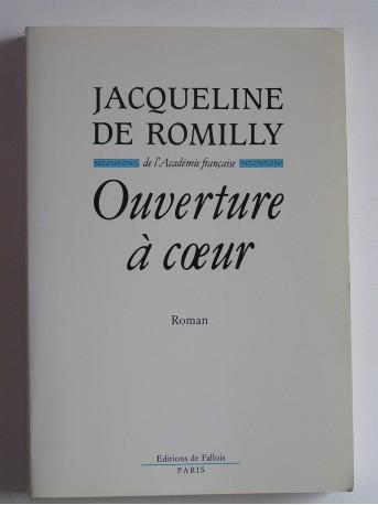 Jacqueline de Romilly - Ouverture à coeur