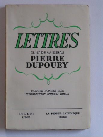 Lt de vaisseau Pierre Dupouey - Lettres du Lt de vaisseau Pierre Dupouey