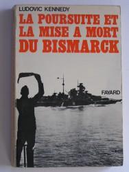 La poursuite et la mise à mort du Bismarck