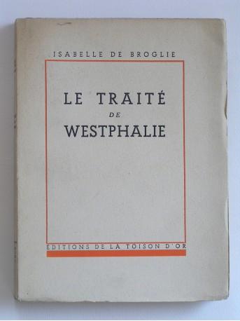 Isabelle de Broglie - Le traité de Westphalie