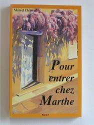 Pour entrer chez Marthe