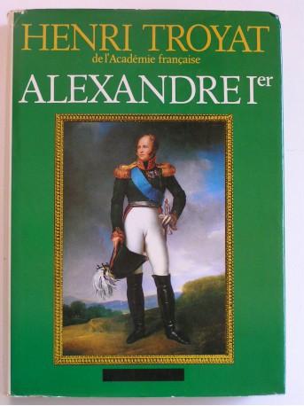 Henri Troyat - Alexandre 1er. Le sphinx du Nord