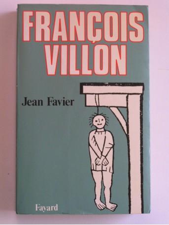 Jean Favier - François Villon