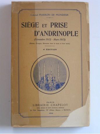 Colonel Piarron de Mondesir - Siège et prise d'Andrinople. Novembre 1912 - Mars 1913