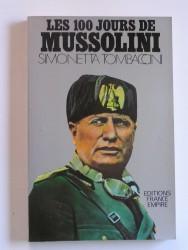 Les 100 jours de Mussolini