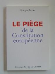 Le piège de la Constitution européenne