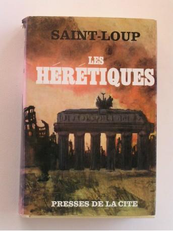 Saint-Loup - Les Hérétiques