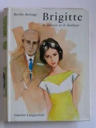 Brigitte, la jalousie et le bonheur