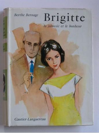 Berthe Bernage - Brigitte, la jalousie et le bonheur