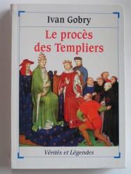 Leprocès des Templiers