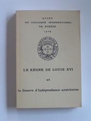 Le règne de Louis XVI et la Guerre d'Indépendance américaine