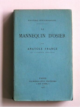 Anatole France - Le mannequin d'osier