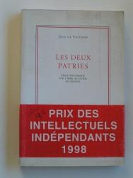Les deux patries. Essai historique sur l'idée de patrie en France