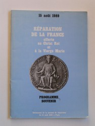 Réparation de la France offerte au Christ-Roi et à la Vierge Marie. Programme souvenir.