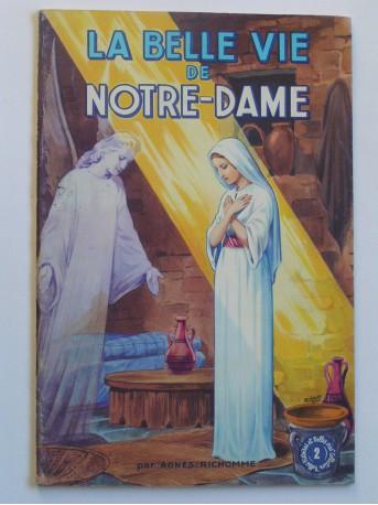 Agnès Richomme - La belle vie de Notre-Dame