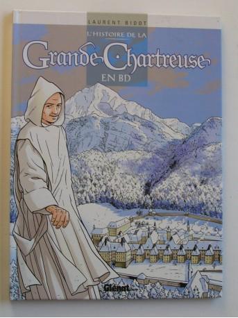 Laurent Bidot - L'histoire de la Grande Chartreuse