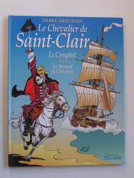 Le chevalier de Saint-Clair. Le complot