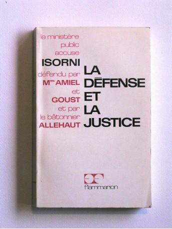 Maître Jacques Isorni - La défense et la justice. Un procès