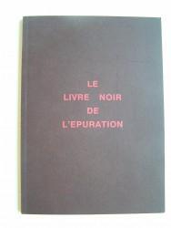 Le livre noir de l'Epuration