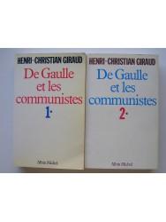 De Gaulle et les communistes. Tomes 1 & 2