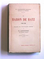 Le baron de Batz. 1792 - 1795