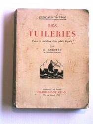 Les Tuileries. fastes et maléfices d'un palais disparu