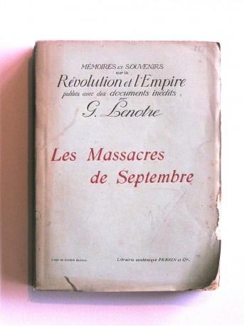 G. Lenotre - Les massacres de Septembre