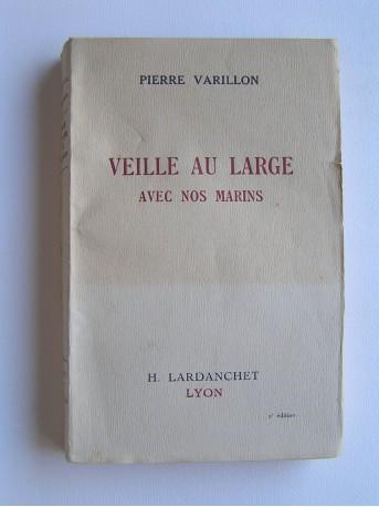 Pierre Varillon - Veille au large avec nos marins