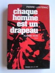 Chaque homme est un drapeau. Algérie 54-62