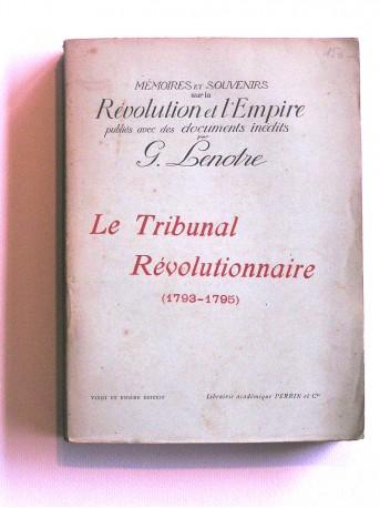 G. Lenotre - Le tribunal révolutionnaire