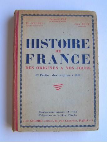 Collectif - Histoire de France. Des origines à nos jours. 1ère partie: des origines à 1610