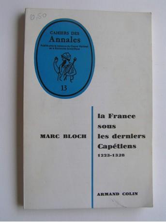 Marc Bloch - La France sous les derniers Capétiens. 1223 - 1328