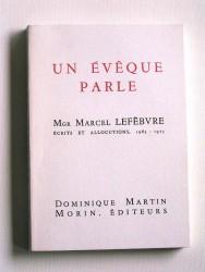 Un évêque parle. Ecrits et allocutions. 1963 - 1973