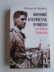 Honoré d'Estienne d'Orves. Un héros français