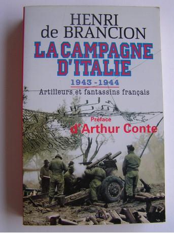 Henri de Brancion - La Campagne d'italie. 1943-1944. Artilleurs et fantassins français