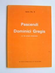 Pascendi Dominici Gregis. Sur les erreurs modernistes