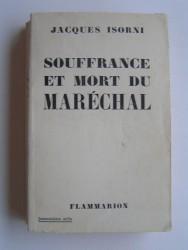 Souffrance et mort du Maréchal