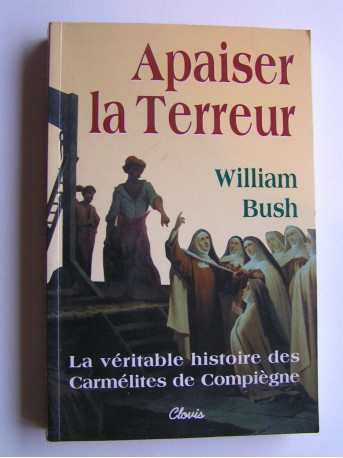 William Bush - Appaiser la Terreur