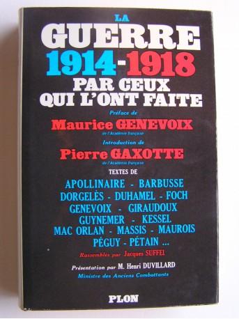 Collectif - La guerre 1914 - 1918 par ceux qui l'ont faite