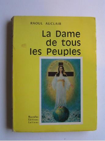 Raoul Auclair - La Dame de tous les peuples