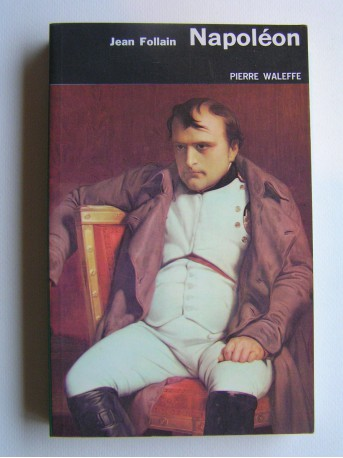 Pierre Waleffe - Napoléon