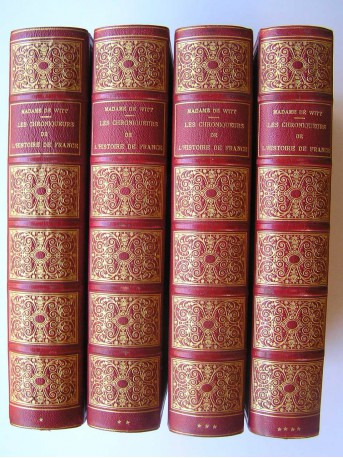 Mme de Witt, née Guizot - Les chroniqueurs de l'Histoire de France depuis les origines jusqu'au XVIe siècle