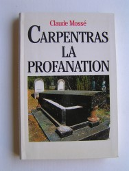 Carpentras, la profanation