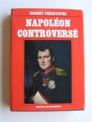Napoléon controversé