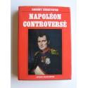 Robert Christophe - Napoléon controversé