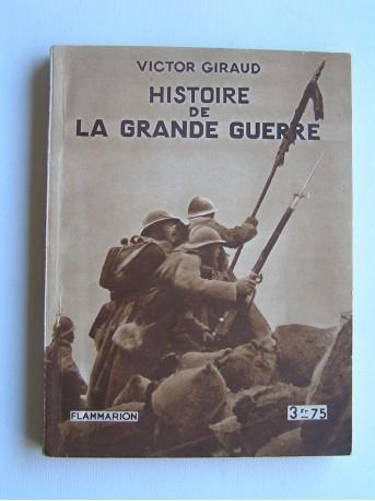 Victor Giraud - Histoire de la Grande Guerre