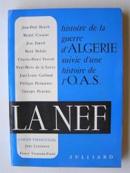 La Neff. Histoire de la guerre d'Algérie suivie d'une histoire de l'O.A.S.