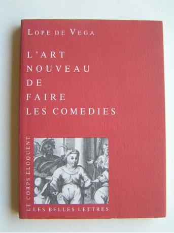 Lope de Vega - L'art nouveau de faire les comédies