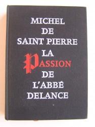La passion de l'abbé Delance